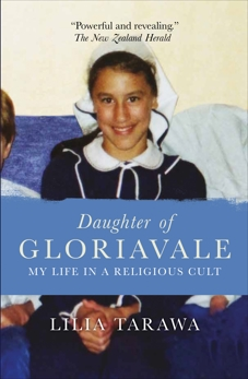 Daughter of Gloriavale: My Life in a Religious Cult, Tarawa, Lilia