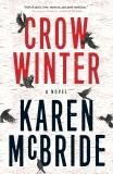 Crow Winter: A Novel, McBride, Karen