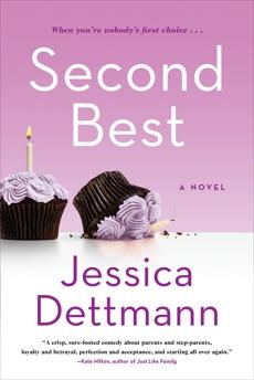 Second Best: A Novel, Dettmann, Jessica