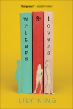 Writers & Lovers: A Novel, King, Lily