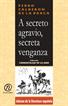 A secreto agravio, secreta venganza, Calderón de la Barca, Pedro