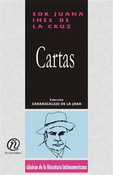 Cartas, Cruz, Sor Juana Inés de la