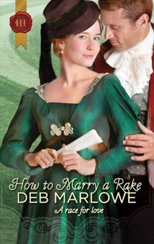 How To Marry a Rake, Marlowe, Deb