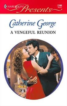 A Vengeful Reunion, George, Catherine