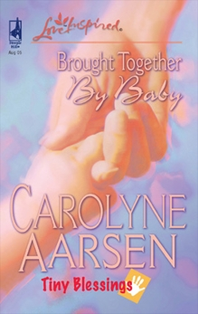 Brought Together by Baby, Aarsen, Carolyne