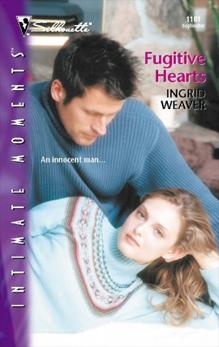 Fugitive Hearts, Weaver, Ingrid