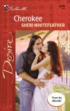 Cherokee, WhiteFeather, Sheri