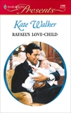 Rafael's Love-Child, Walker, Kate