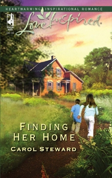 Finding Her Home: A Fresh-Start Family Romance, Steward, Carol