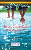 Second Chance Dad, Rustand, Roxanne