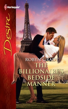 The Billionaire's Bedside Manner, Grady, Robyn