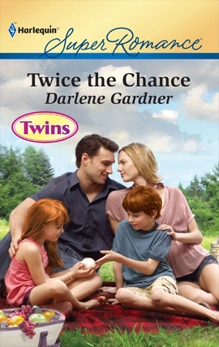 Twice the Chance, Gardner, Darlene