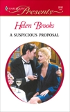A Suspicious Proposal, Brooks, Helen