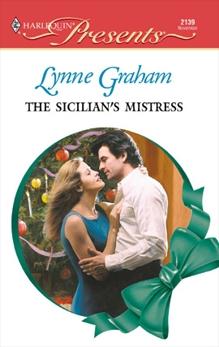 The Sicilian's Mistress: A Secret Baby Romance, Graham, Lynne