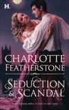 Seduction & Scandal, Featherstone, Charlotte