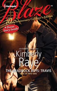 10th Anniversary Collector's Edition: The Braddock Boys: Travis, Raye, Kimberly