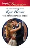 The Matchmaker Bride, Hewitt, Kate