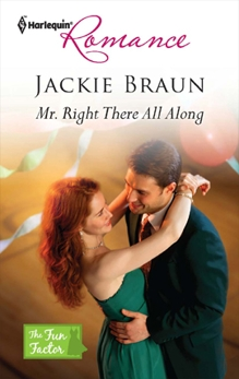 Mr. Right There All Along, Braun, Jackie