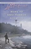 Home to Safe Harbor, Welsh, Kate