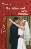 The Determined Groom, Little, Kate