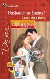 Husband--Or Enemy?, Cross, Caroline