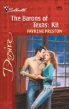 The Barons of Texas: Kit, Preston, Fayrene