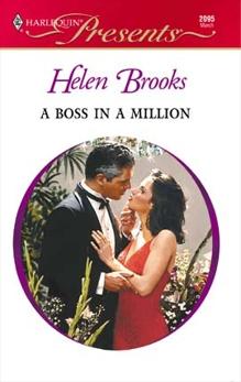 A Boss in a Million: A Passionate Boss Romance, Brooks, Helen