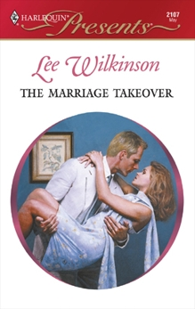 The Marriage Takeover, Wilkinson, Lee