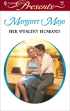 Her Wealthy Husband, Mayo, Margaret