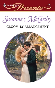 Groom by Arrangement: An Emotional and Sensual Romance