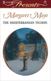 The Mediterranean Tycoon: A Billionaire Boss Romance, Mayo, Margaret