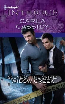 Scene of the Crime: Widow Creek, Cassidy, Carla
