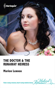 The Doctor & the Runaway Heiress, Lennox, Marion