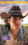 Her Rodeo Cowboy: A Wholesome Western Romance, Clopton, Debra