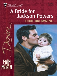 A Bride for Jackson Powers, Browning, Dixie