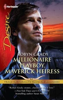 Millionaire Playboy, Maverick Heiress, Grady, Robyn