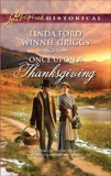 Once Upon a Thanksgiving: An Anthology, Griggs, Winnie & Ford, Linda