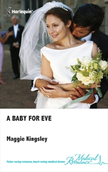 A Baby for Eve, Kingsley, Maggie