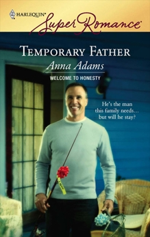Temporary Father, Adams, Anna
