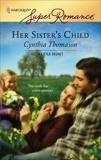 Her Sister's Child, Thomason, Cynthia