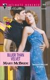 BLUER THAN VELVET, McBride, Mary