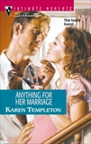 ANYTHING FOR HER MARRIAGE, Templeton, Karen