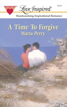 A TIME TO FORGIVE, Perry, Marta