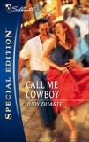 Call Me Cowboy, Duarte, Judy