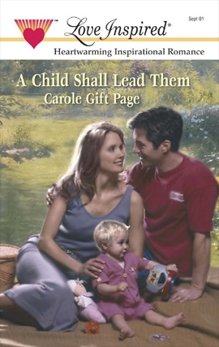 A CHILD SHALL LEAD THEM, Page, Carole Gift