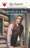 IN SEARCH OF A HERO, Wolverton, Cheryl