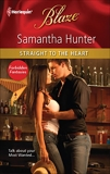 Straight to the Heart, Hunter, Samantha