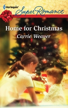 Home for Christmas, Weaver, Carrie