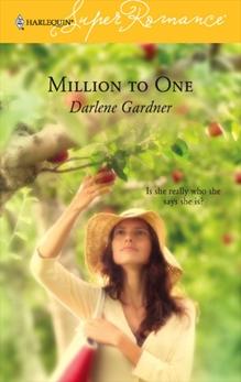 Million to One, Gardner, Darlene