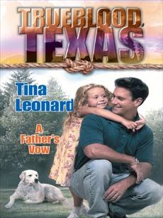 A FATHER'S VOW, Leonard, Tina